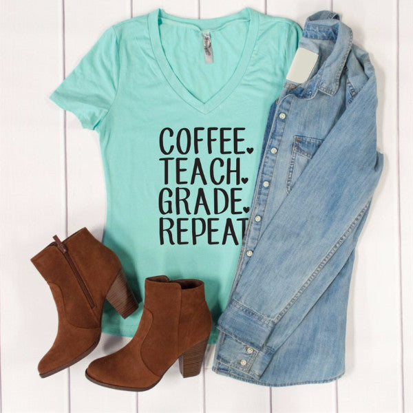 Coffee Teach Grade Repeat Tshirt - Tickled Teal LLC