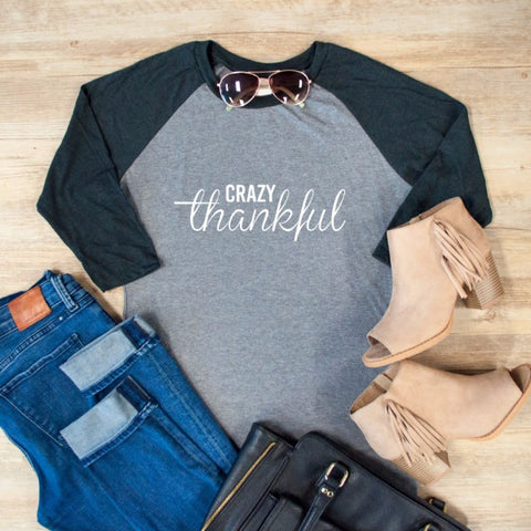 Crazy Thankful Raglan Tee - Tickled Teal LLC