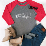 Crazy Thankful Raglan Tee