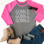Gobble Gobble Gobble Raglan Tee - Tickled Teal LLC