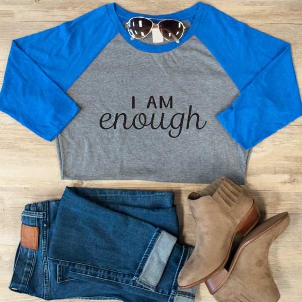 I am Enough Raglan Tee