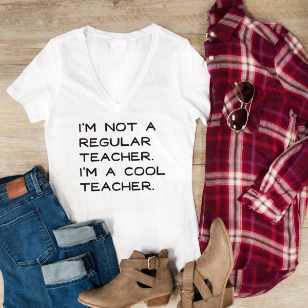I'm Not A Regular Teacher I'm A Cool Teacher Tshirt - Tickled Teal LLC