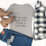 If You Can Read This Thank A Teacher Tshirt
