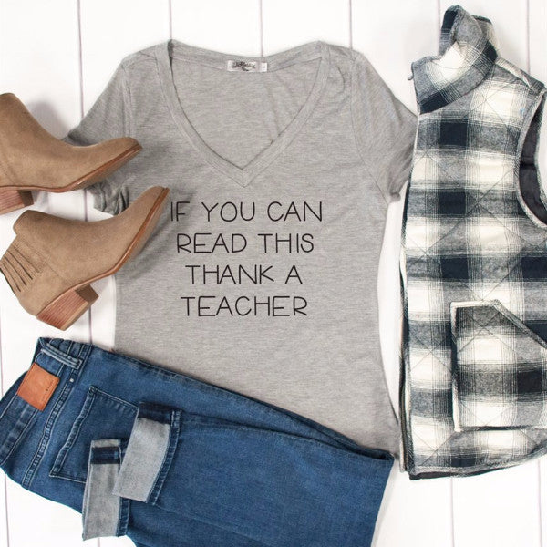 If You Can Read This Thank A Teacher Tshirt - Tickled Teal LLC