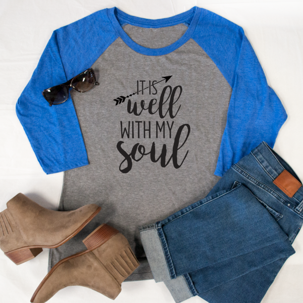 It is Well with my Soul Raglan Tee - Tickled Teal LLC