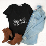 Let It Snow Tshirt - Tickled Teal LLC