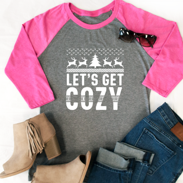 Let's Get Cozy Raglan Tee - Tickled Teal LLC