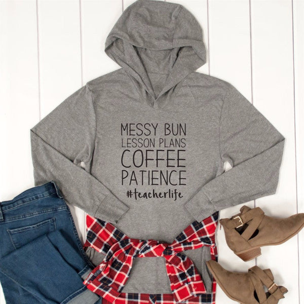 Messy Bun Lesson Plans Coffee Patience Graphic Hoodie - Tickled Teal LLC