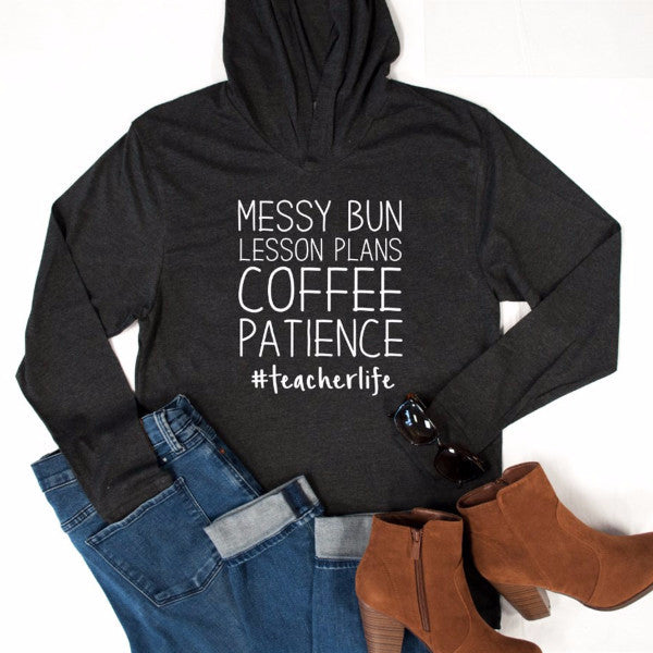 Messy Bun Lesson Plan Coffee Patience Graphic Hoodie - Tickled Teal LLC