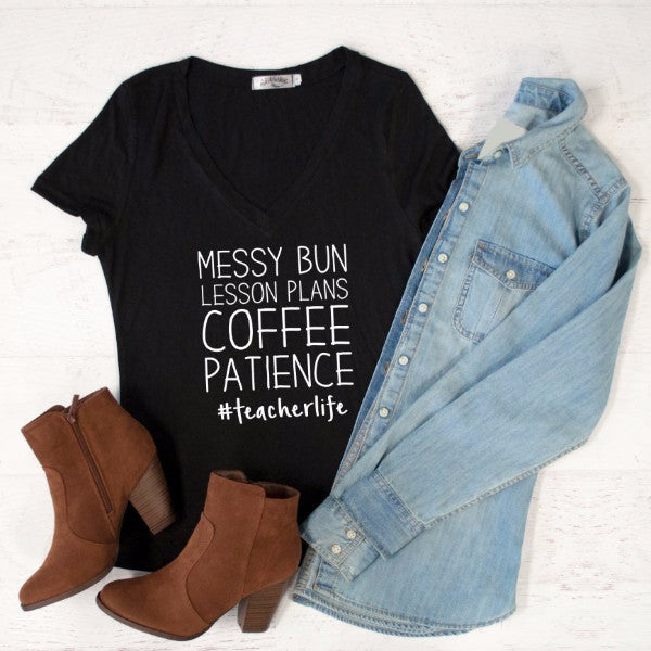 Messy Bun Lesson Plans Coffee Patience Tshirt - Tickled Teal LLC
