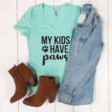 My Kids Have Paws Tshirt - Tickled Teal LLC