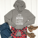 O The Weather Outside Graphic Hoodie - Tickled Teal LLC