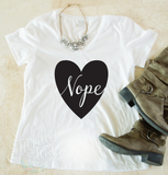 Nope Tshirt - Tickled Teal LLC