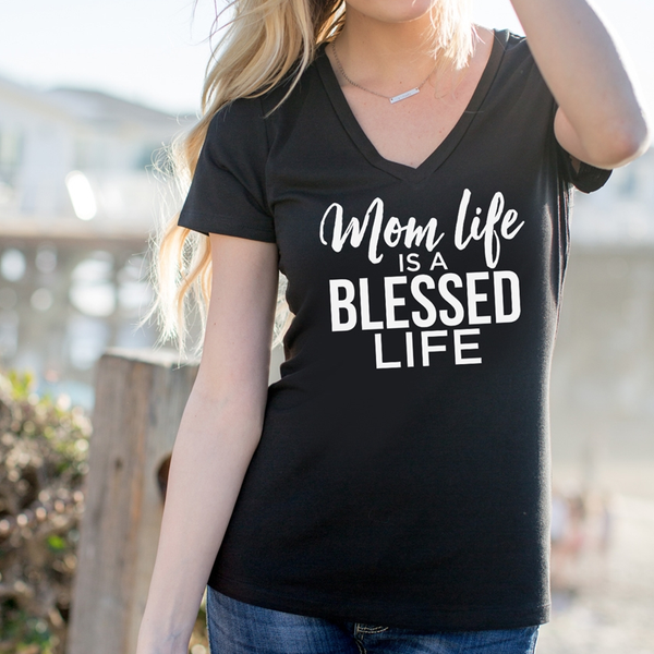 Mom Life is a Blessed Life Tshirt