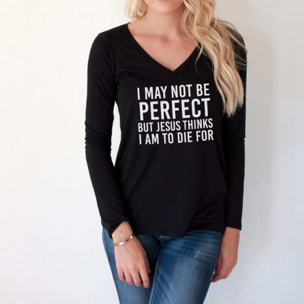 I may not be perfect Long Sleeve
