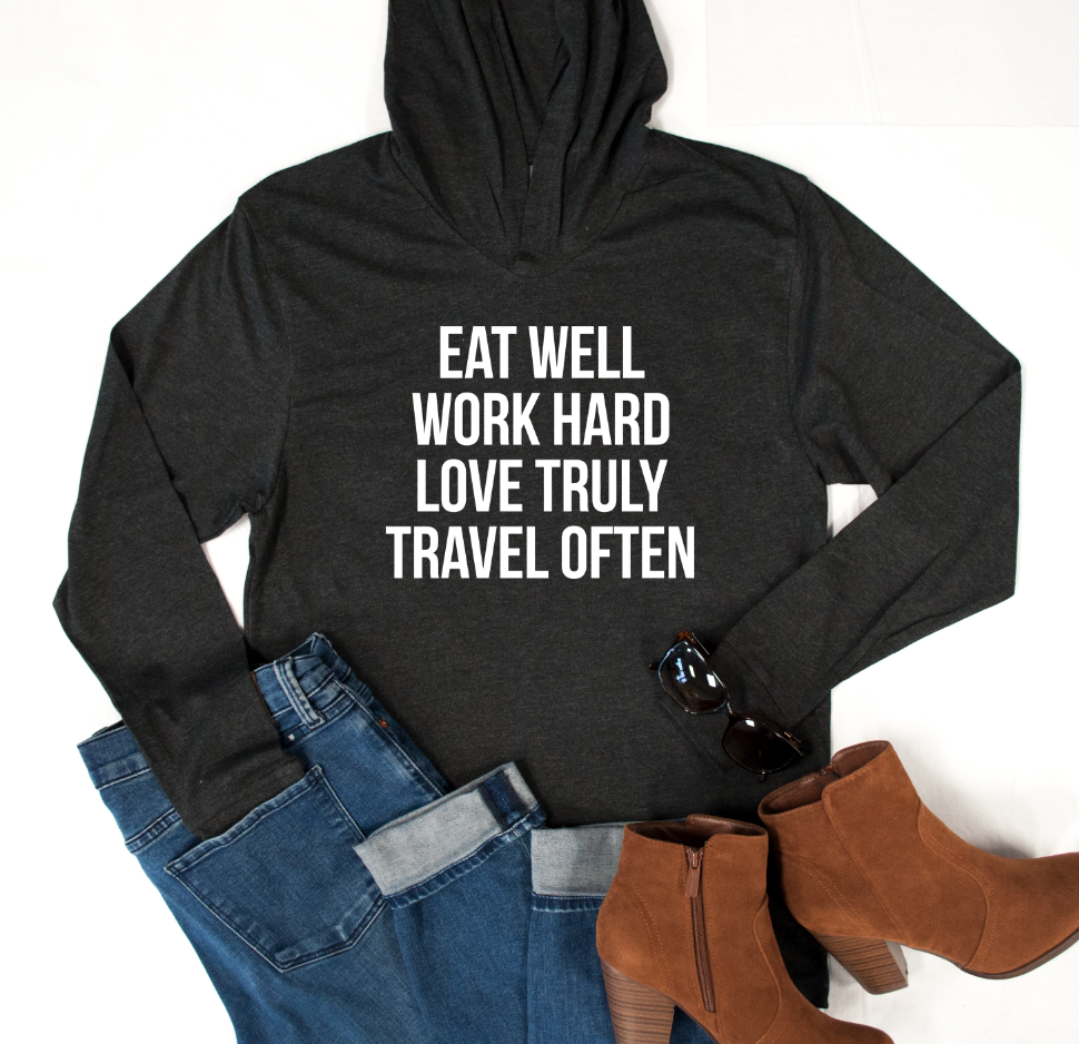 Eat Well Work Hard Graphic Hoodie - Tickled Teal LLC