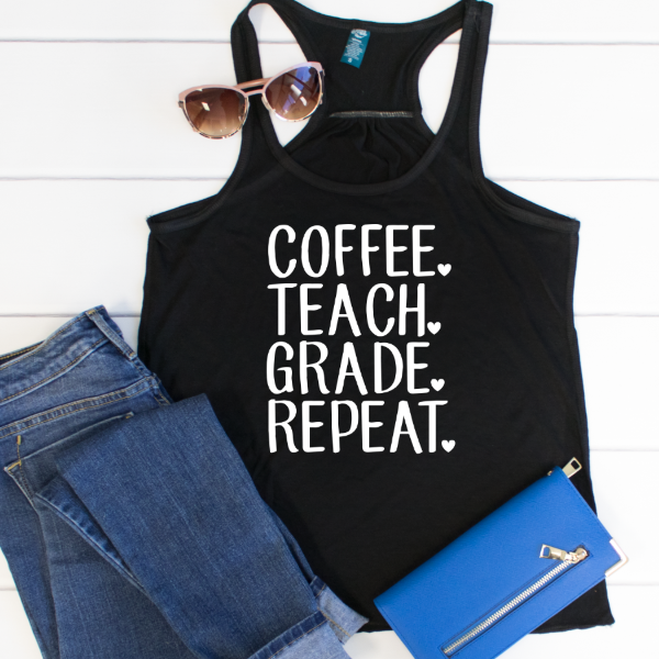Coffee Teach Grade Repeat Tank - Tickled Teal LLC