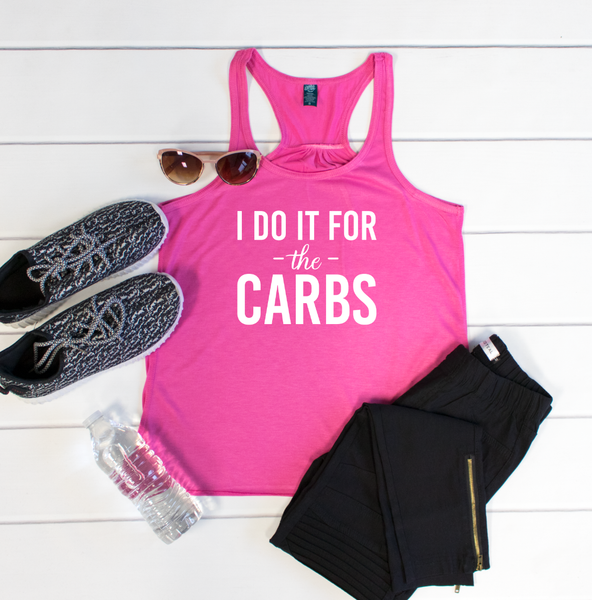 I do it for the Carbs Tank - Tickled Teal LLC