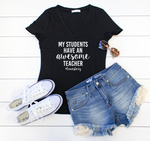 My Students Have an Awesome Teacher Tshirt - Tickled Teal LLC