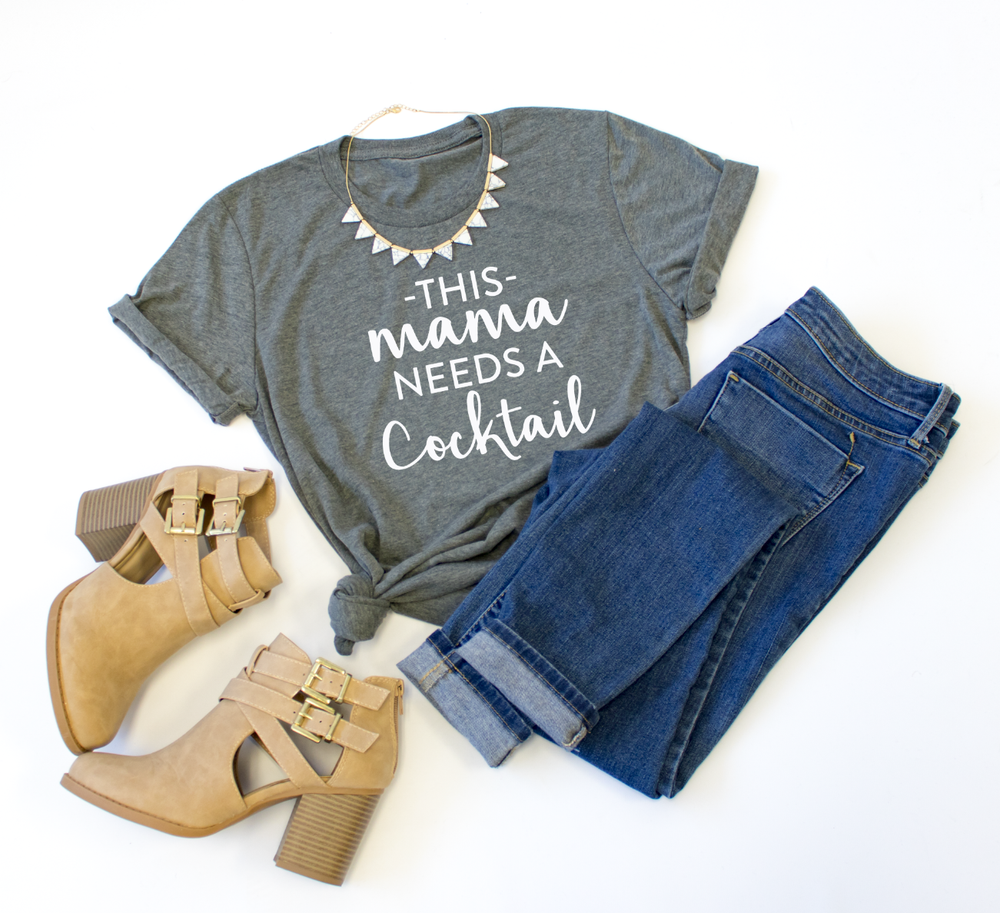 This Mama Needs a Cocktail Crew Neck Tee - Tickled Teal LLC
