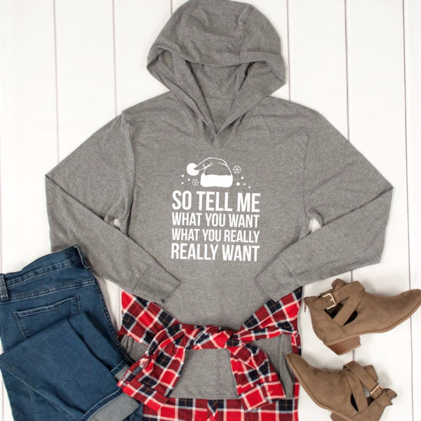 So Tell Me What You Want Graphic Hoodie - Tickled Teal LLC