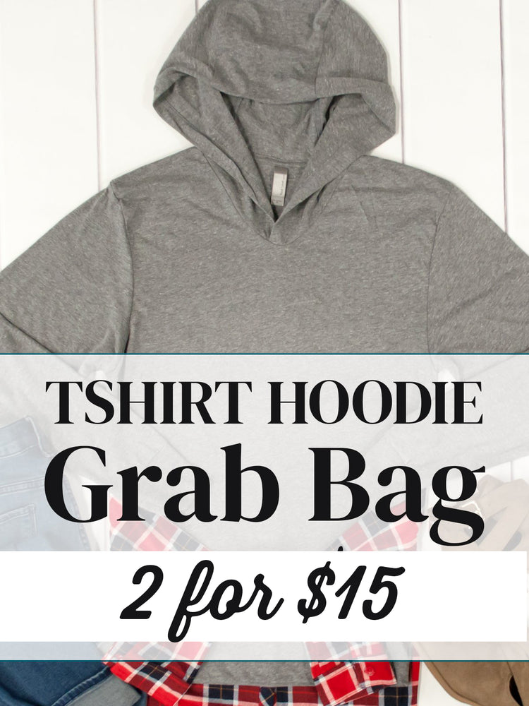 2 for $15 Grab Bags - T-shirt Hoodie