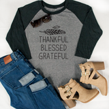Thankful Blessed Grateful Raglan Tee - Tickled Teal LLC