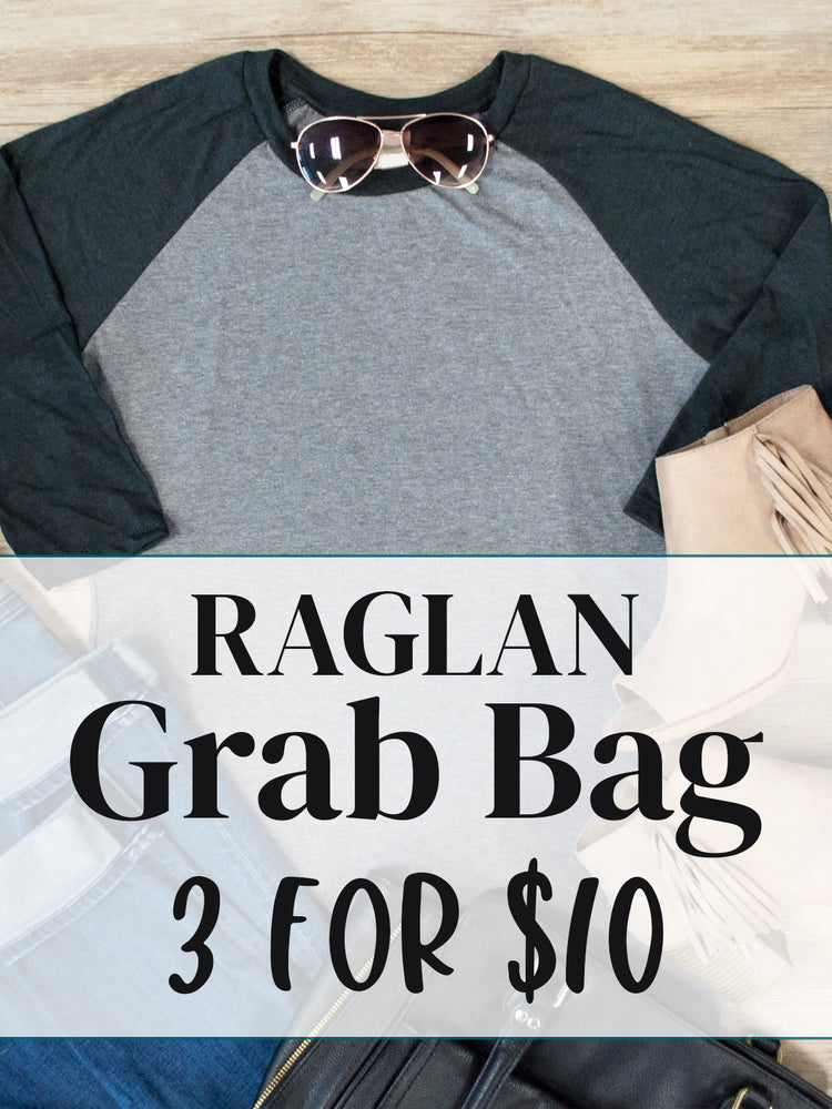 3 for $10 Grab Bags - Raglan Tees