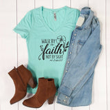 Walk by Faith not by Sight Tshirt