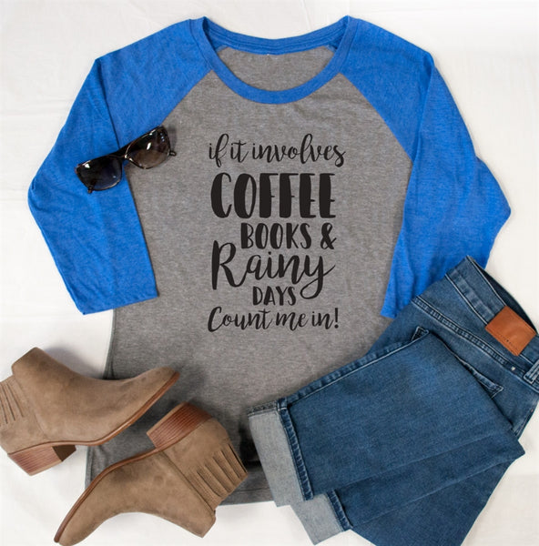 Count me In! Rainy day Raglan Tee - Tickled Teal LLC