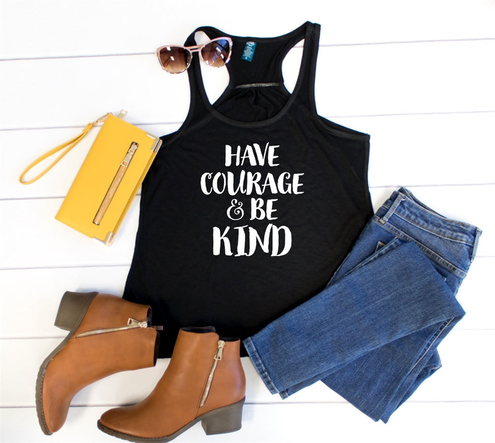 Have Courage & Be Kind Tank - Tickled Teal LLC