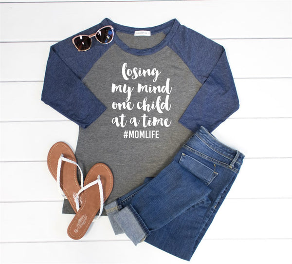 Losing My Mind One Child at A Time Raglan Tee
