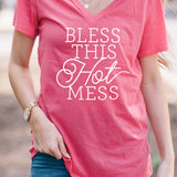 Bless this Hot Mess Tshirt