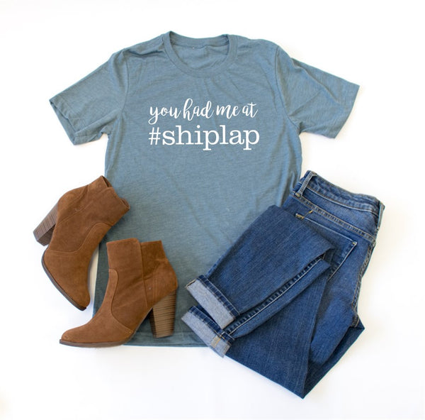 You Had Me at Shiplap Crew Neck Tee - Tickled Teal LLC