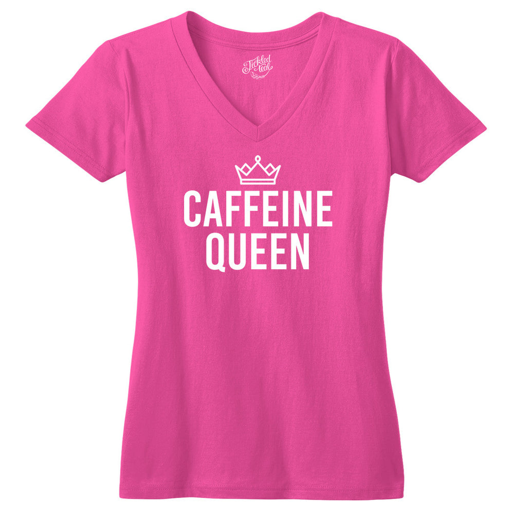 Caffeine Queen Tshirt - Tickled Teal LLC