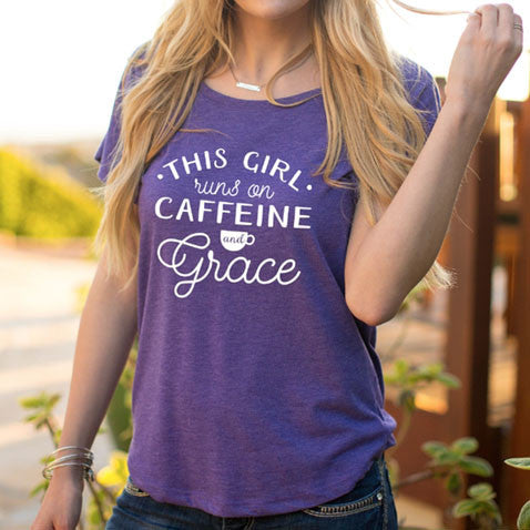 This Girl Runs on Caffine and Grace Dolman Tshirt