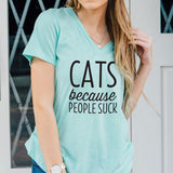 Cats Because People Suck Tshirt - Tickled Teal LLC