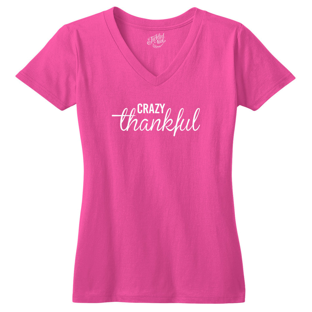 Crazy Thankful Tshirt - Tickled Teal LLC