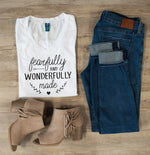 Fearfully and Wonderfully Made Tshirt - Tickled Teal LLC