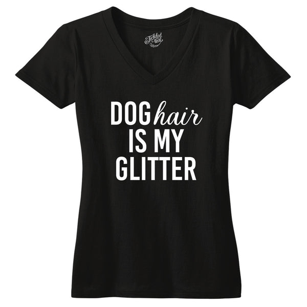 Dog Hair is My Glitter Tshirt