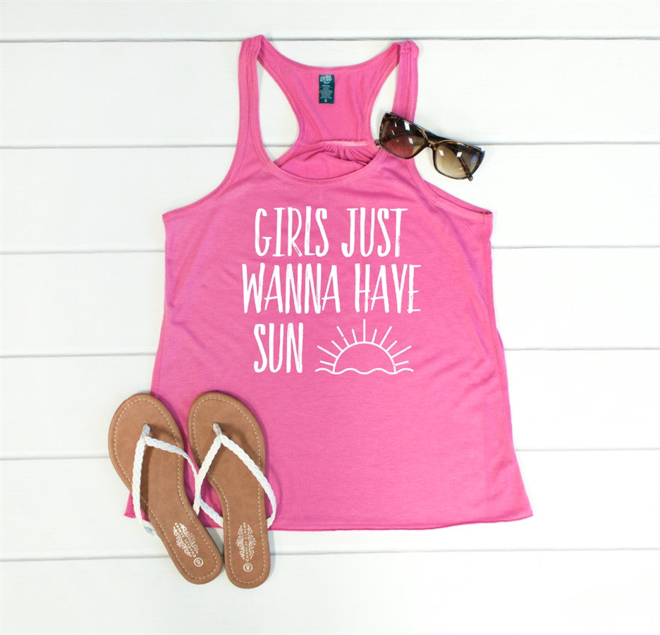Girls Just Wanna Have Sun Tank - Tickled Teal LLC