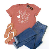 Best Day Ever Crew Neck Tee - Tickled Teal LLC