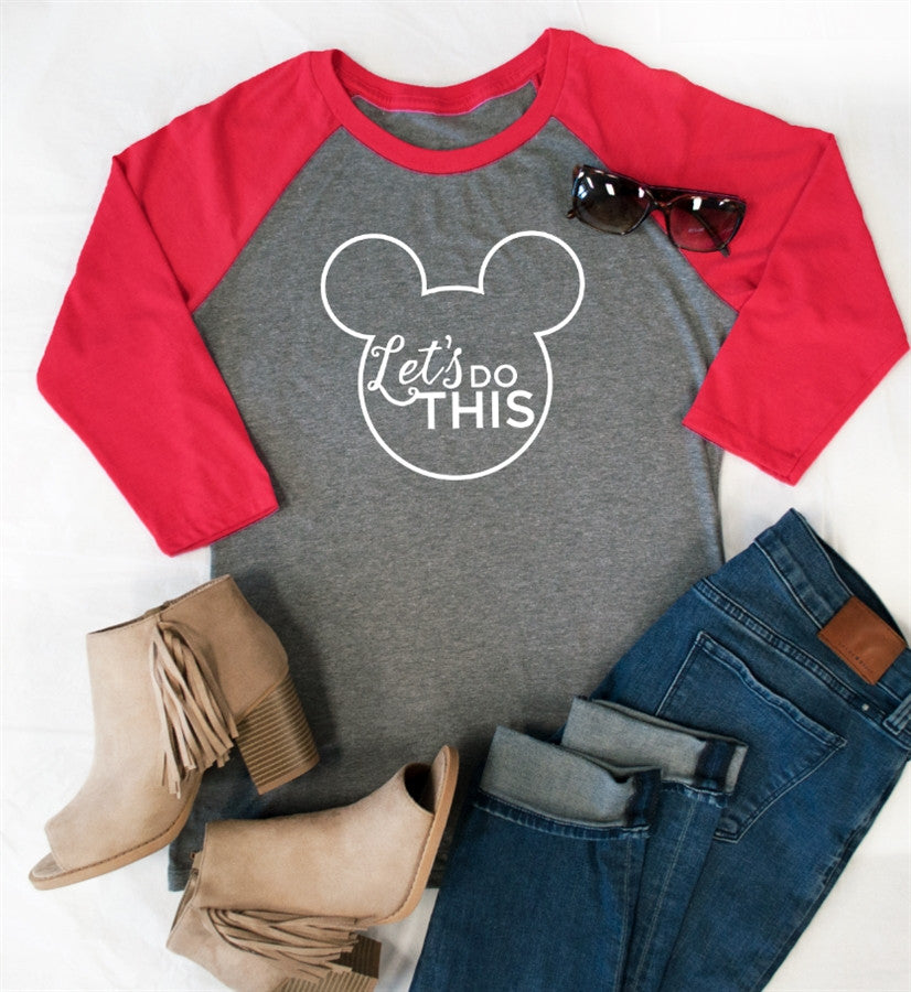 Let's do this Raglan Tee - Tickled Teal LLC
