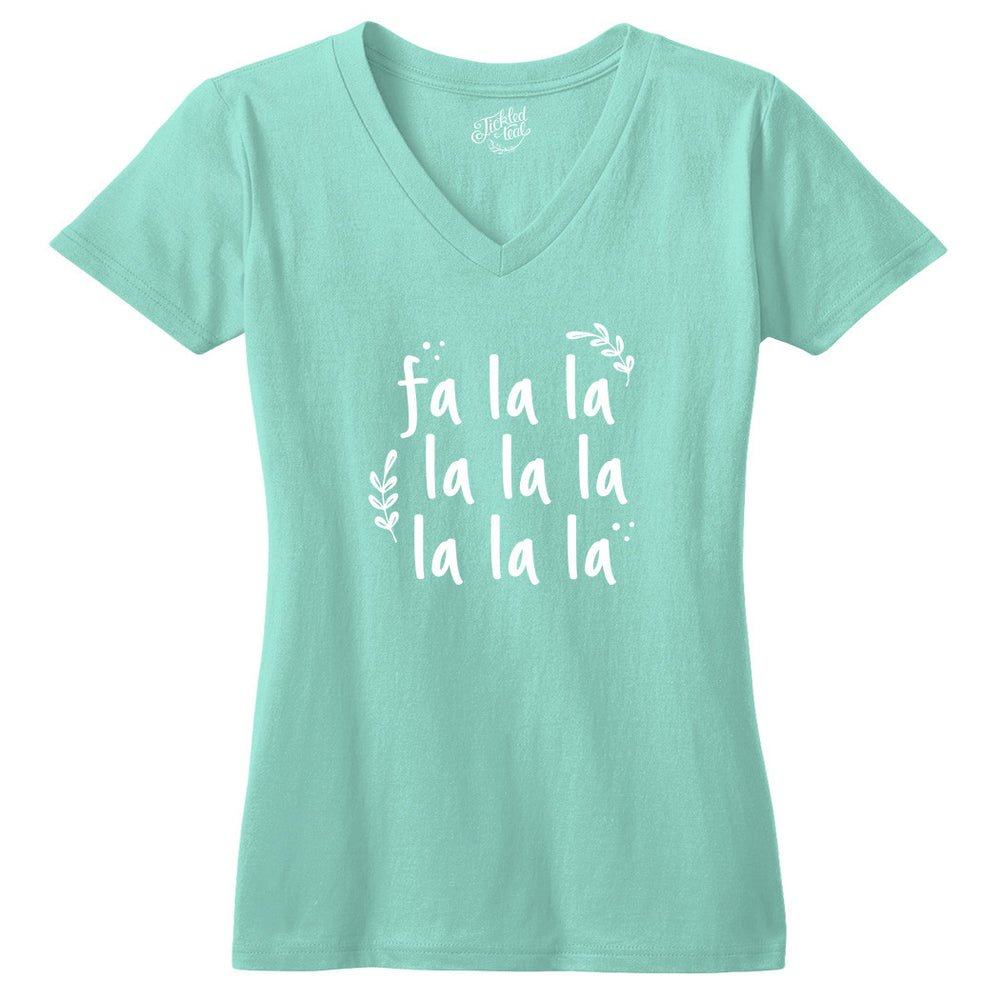 Fa lalala Tshirt - Tickled Teal LLC