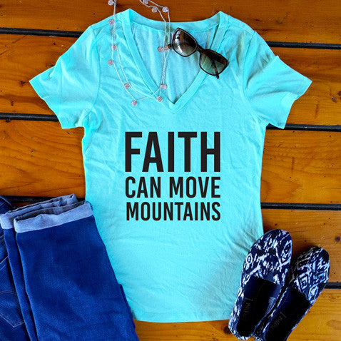Faith Can Move Mountains Tshirt - Tickled Teal LLC