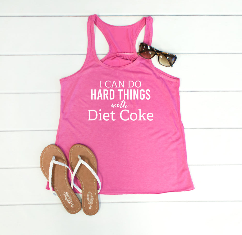 I can do hard things with Diet Coke Tank - Tickled Teal LLC