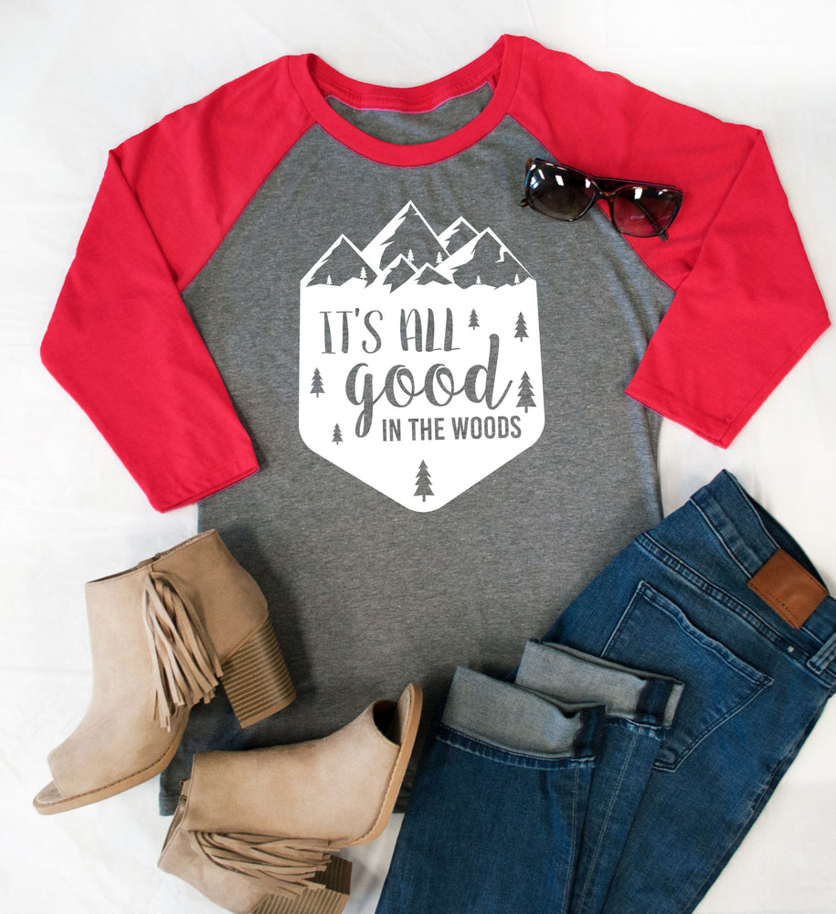 It's all good in the woods Raglan Tee - Tickled Teal LLC