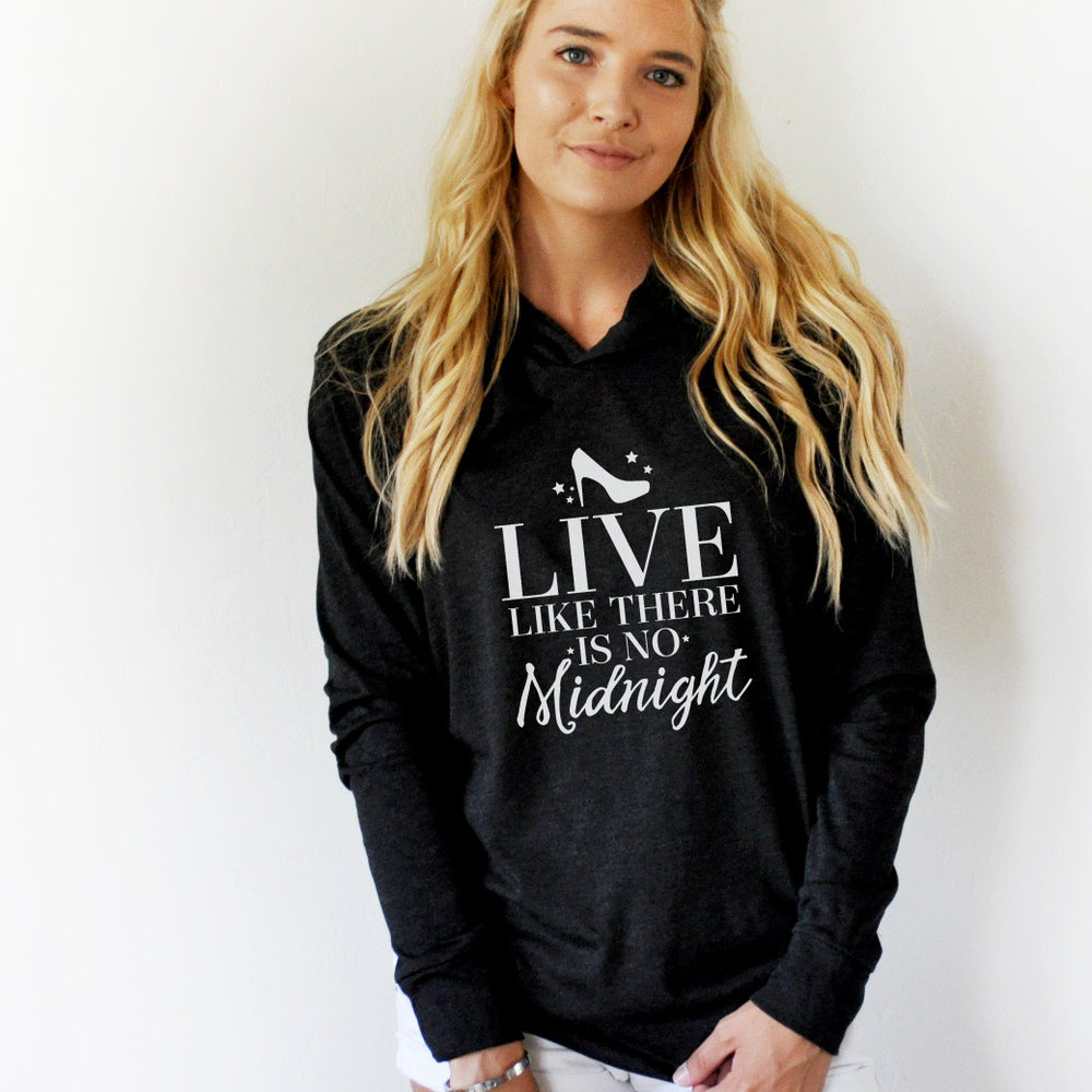 Live like there is no midnight Graphic Hoodie - Tickled Teal LLC