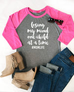 Loosing my mind one child at a time Raglan Tee - Tickled Teal LLC