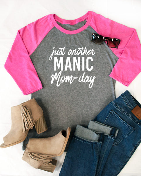 Just another Manic Mom-day Raglan Tee - Tickled Teal LLC